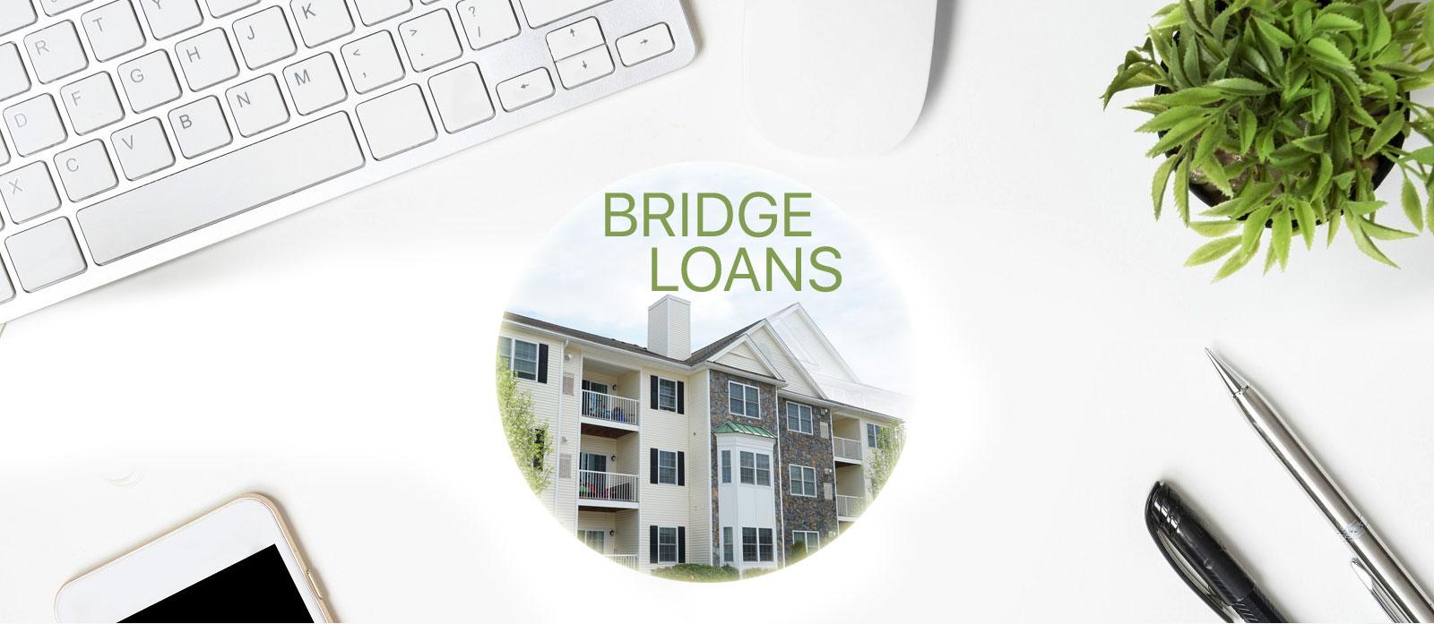 How Does a Bridge Loan Work?