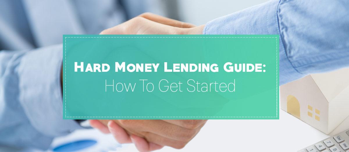 Ultimate Hard Money Lending Guide